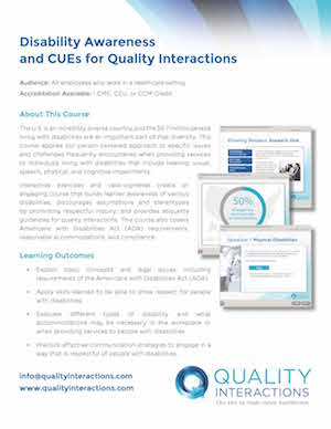 Disability Awareness and CUEs for Quality Interactions