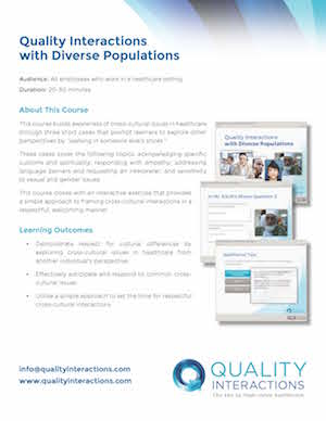 Quality Interactions with Diverse Populations