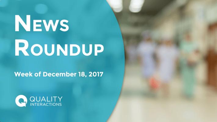 Healthcare News Roundup 12-18-17